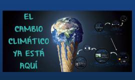 Copy of Copy of EL CAMBIO CLIMÁTICO
