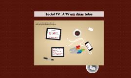 Social TV: A TV em duas telas - Estudo de caso 'Pretty Little Liars'