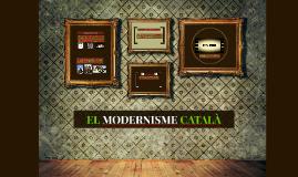 EL MODERNISME CATALÀ