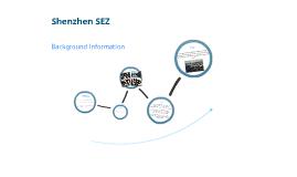 Background Information of Shenzhen SEZ