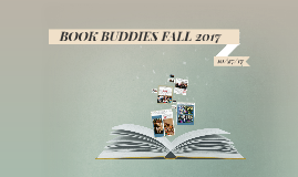 BOOK BUDDIES FALL 2017