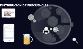 DISTRIBUCIÓN DE FRECUENCIAS AGRUPADAS