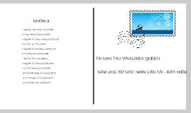 TAI NẠN TÀU VINALINES QUEEN NĂM 2011 TỪ GÓC NHÌN VẬN TẢI