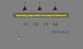 Transforming Campus Culture into a