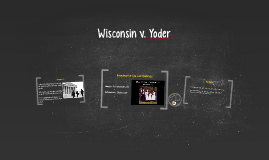 Wisconson v. Yoder