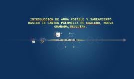 INTRODUCCION DE AGUA POTABLE Y SANEAMIENTO BASICO EN CANTON