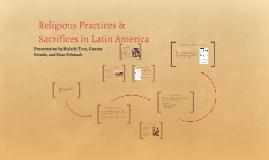 Religious Practice & Sacrifices