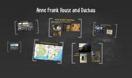 Anne Frank House and Dachau