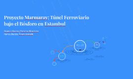 Proyecto Marmaray: Túnel Ferroviario bajo el Bósforo en Esta
