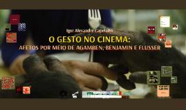 Cópia de AFETOS POR MEIO DE AGAMBEN, BENJAMIN E FLUSSER