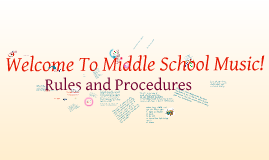 Middle School Music - Rules and Procedures