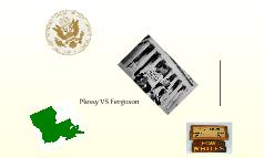 Plessy vs. Ferguson