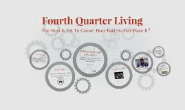 Fourth Quarter Living