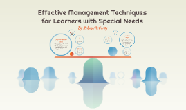 Effective Management Techniques for Learners with Special Ne