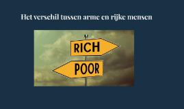 Het verschil tussen arm en rijk.