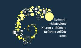 scénario pédgogique réforme collège 2016