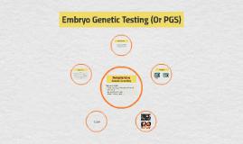 Embryo Genetic Testing