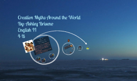 Creation Myths Around the World