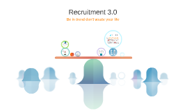 Recruitment 3.0