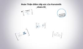 Copy of Hoàn Thiện điểm tiếp xúc của Hanoimilk