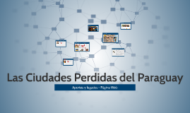 Las Ciudades Perdidas del Paraguay