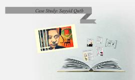 Case Study: Sayyid Qutb
