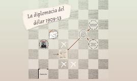 La diplomacia del dólar 1909-13