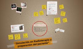 """Copy of Copy of """"Simulación en Radioterapia y preparación del paciente"""""""