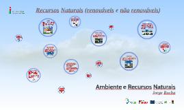 Recursos naturais - Ambiente e Recursos Naturais