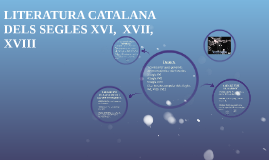 LITERATURA CATALANA DELS SEGLES XVI,  XVII, XVIII