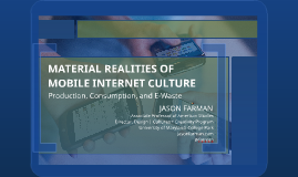 Material Realities of Mobile Internet Culture