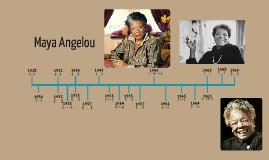 Maya Angelou Timeline by Jesse Han on Prezi