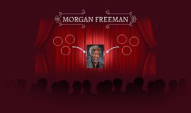 Copy of MORGAN FREEMAN