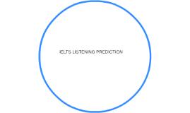IELTS LISTENING PREDICTION