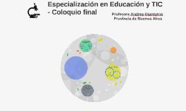 Especialización en Educación y TIC - Coloquio final