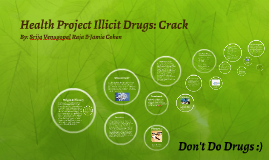 Health Project Illicit Drugs: Crack