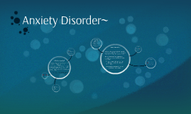 Anxiety Disorder~