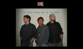 las tres caras de la moneda