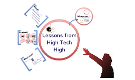 Lessons from High Tech High