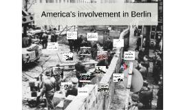 America's involvement in Berlin