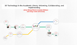 3D Technology in the Academic Library: Informing, Collaborating, and Implementing