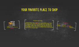 YOUR FAVORITE PLACE TO SHOP (WRITING) (B05)