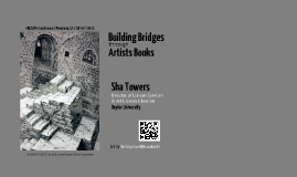 Building Bridges through Artists Books
