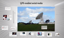 GPS-enabled social media