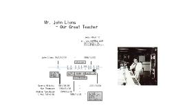 Mr. John Lions - Our Great Teacher