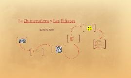 La Quinceañera y Las Piñatas