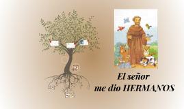 Copy of El Senor me dio HERMANOS