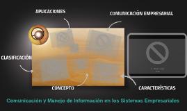 Copy of COMUNICACION Y MANEJO DE INFORMACION DE SISTEMAS EMPRESARIAL