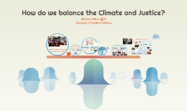 How do we balance the climate and justice?
