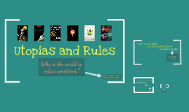 Copy of Utopias and Rules